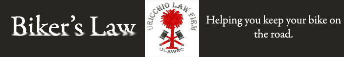 Uricchio Law Firm, SC Motorcycle Law, SC Motorcycle Accident Lawyer